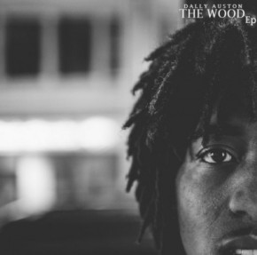 EP: Dally Auston – The Wood