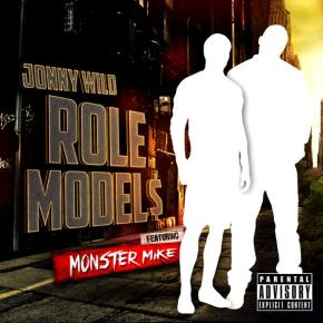 RoleModel$ – Jonny Wild ft Monster Mike