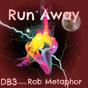 Run Away – DB3 ft Rob Metaphor