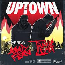 (Video) Travis $cott feat. A$AP Ferg- Uptown