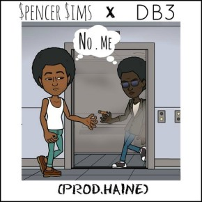 """No Me"" – $pencer $ims ft. DB3"