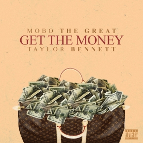 "Mobo The Great ft Taylor Bennett ""Get The Money"""