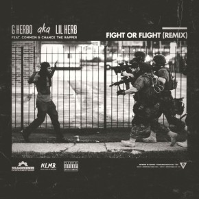 Lil Herb- Fight Or Flight (Remix) feat. Common & Chance TheRapper