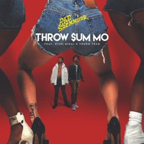 Throw Sum Mo – Rae Sremmurd feat. Nicki Minaj & Young Thug