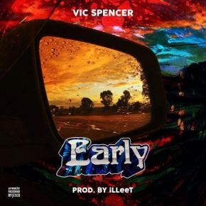 """Vic Spencer """"Early"""""""